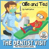 Ollie and Ted - The Dentist Visit