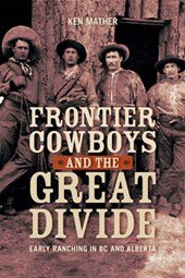 Frontier Cowboys and the Great Divide