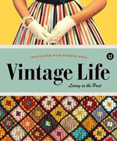 Vintage Life: Living In The past