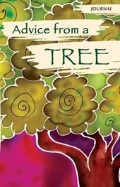 Advice from a Tree - Journal
