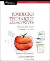 Pomodoro Technique Illustrated
