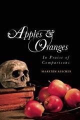 Apples and Oranges   Maarten Asscher  