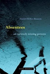 Absentees - On Variously Missing Persons