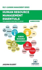 Human Resource Management Essentials You Always Wanted To Know