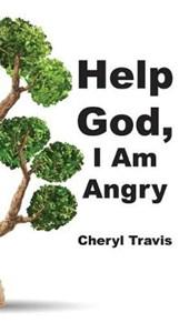Help God, I Am Angry