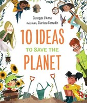 10 Ideas to Save the Planet