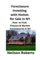 Foreclosure Investing with Homes for Sale in NY