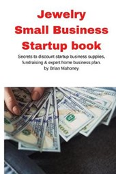 Jewelry Business Small Business Startup book