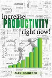 Increase Productivity Right Now!