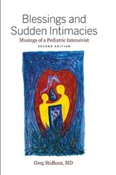 Blessings and Sudden Intimacies