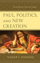 Paul, Politics, and New Creation