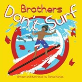 Brothers Don't Surf