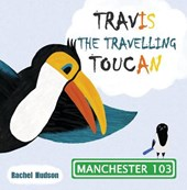 Travis the Travelling Toucan: In Manchester
