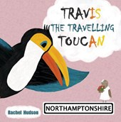 Travis The Travelling Toucan: Northamptonshire