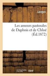 Les Amours Pastorales de Daphnis Et de Chloe