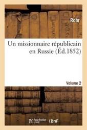 Un Missionnaire Republicain En Russie