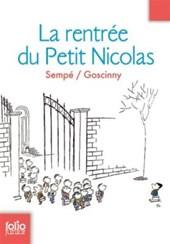 La rentree du Petit Nicolas (Histoires inedites 5)