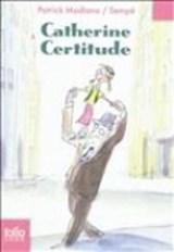 Catherine Certitude   Patrick Modiano  