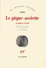 Le pique-assiette et autres récits | Nescio&, Danielle Losman (trad.)& H. M. van den Brink (postface) |