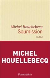 Soumission | Michel Houellebecq |