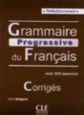 Gregoire, M: Grammaire progressive du Francais Perfectionnem