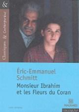 Monsieur Ibrahim et les fleurs du Coran | Eric Emmanuel Schmitt |
