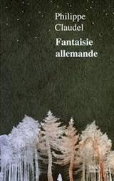 Fantaisie allemande | Philippe Claudel | 9782234090491
