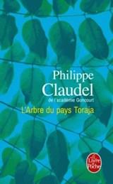 L'arbre du pays Toraja | Philippe Claudel |