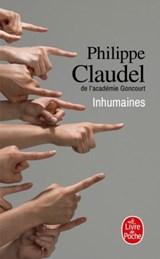 Inhumaines   Claudel, Philippe  