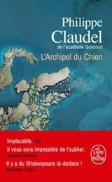 L'Archipel du Chien   Philippe Claudel  