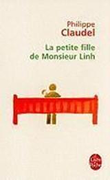 La petite fille de Monsieur Linh | Philippe Claudel |