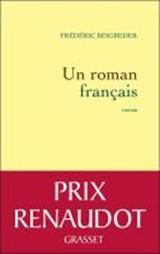Un roman francais | Fr?d?ric Beigbeder |