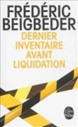 Dernier Inventaire Avant Liquidation | Frédéric Beigbeder |