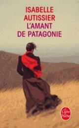 L'amant De Patagonie | Isabelle Autissier |