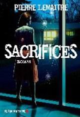 Sacrifices | Pierre Lemaitre |