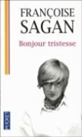 Bonjour tristesse   Francoise Sagan  