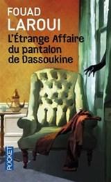 L'étrange affaire du pantalon de Dassoukine | Fouad Laroui |