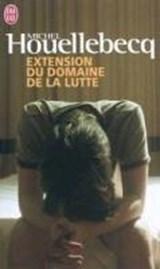 Extension du domaine de la lutte | Michel Houellebecq |