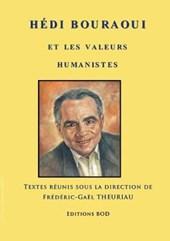 Hedi Bouraoui et les valeurs humanistes