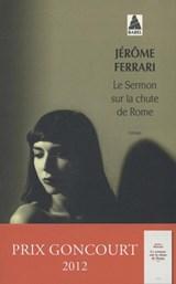 Le sermon sur la chûte de Rome | Jérôme Ferrari |