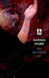 Rue des voleurs   Mathias Enard  
