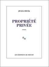 Propriété prive | Julia Deck | 9782707345783