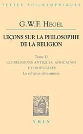Lecons Sur La Philosophie De La Religion