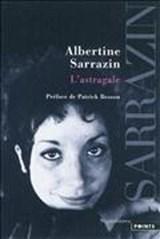 L'astragale   Albertine Sarrazin  