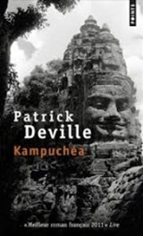 Kampuchéa | Patrick Deville |