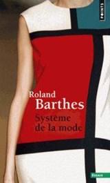 SYSTEME DE LA MODE | auteur onbekend |