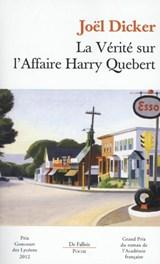 La vérité sur l'affaire Harry Québert | Joel Dicker |