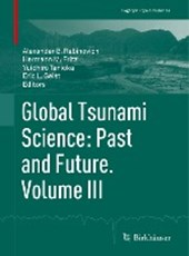 Global Tsunami Science: Past and Future. Volume III
