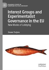 Interest Groups and Experimentalist Governance in the EU
