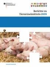 Berichte zu Tierarzneimitteln 2009